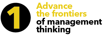 1. Advance the frontiers of management thinking