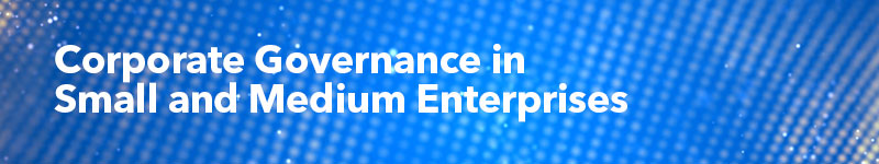 Corporate Governance in Small and Medium-Sized Enterprises