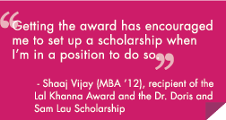 Getting the award has encouraged me to set up a scholarship when I'm in a position to do so.