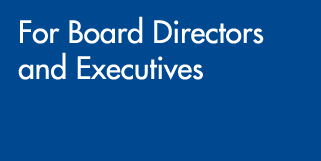 For Board Directors and Executives