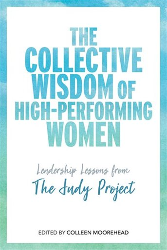 The Collective Wisdom of High-Performing Women -- book cover
