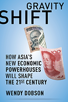Gravity Shift: How Asia's New Economic Powerhouses Will Shape the 21st Century
