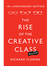 Rise of the Creative Class--Revisited: 10th Anniversary Edition--Revised and Expanded