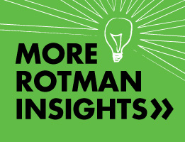 Click here for more research insights from Rotman faculty
