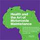 Health and Art of Motorcycle Maintenance