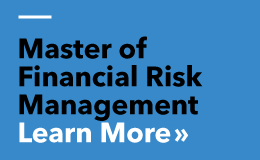 Master of Financial Risk Management - click here to learn more