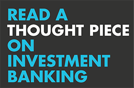 Thought piece - Investment banking